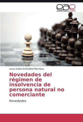 9783841763020: Novedades del régimen de insolvencia de persona natural no comerciante