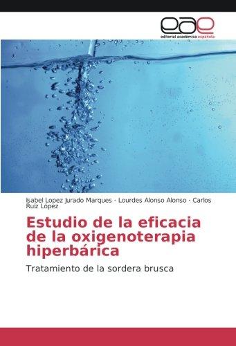 Estudio de la eficacia de la oxigenoterapia hiperbárica: Tratamiento de la sordera brusca (...