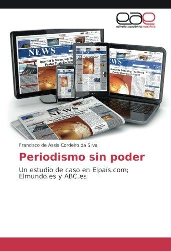 Periodismo sin poder: Cordeiro da Silva,