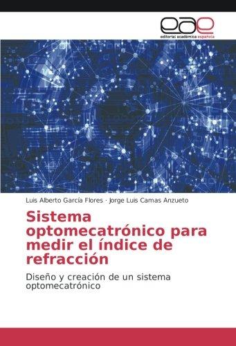 Sistema optomecatrónico para medir el índice de refracción