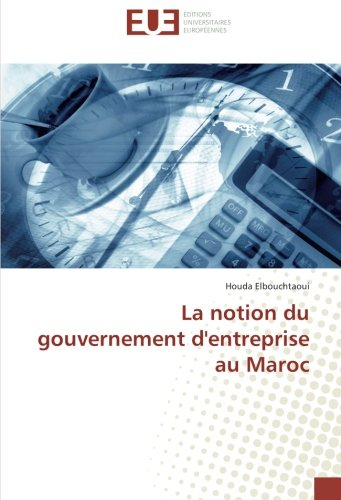 9783841777034: La notion du gouvernement d'entreprise au Maroc