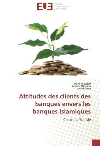 Attitudes des clients des banques envers les: Rejeb, Hanène /
