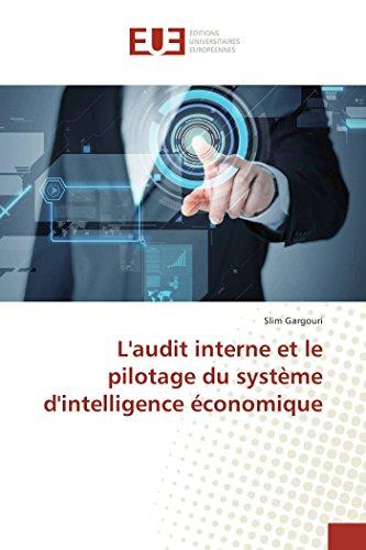 L audit interne et le pilotage du système d intelligence économique (Paperback): Slim Gargouri
