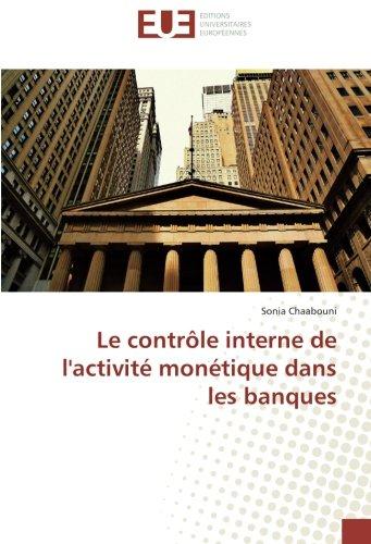Le contrôle interne de l'activité monétique dans les banques (Paperback): Sonia Chaabouni