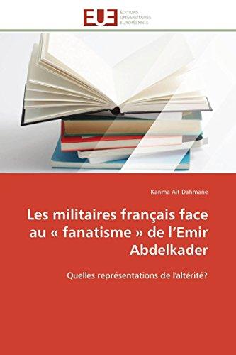 Les Militaires Franaais Face Au a Fanatisme: Dahmane-K