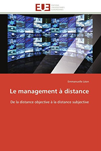 9783841782410: Le management à distance: De la distance objective à la distance subjective (Omn.Univ.Europ.) (French Edition)