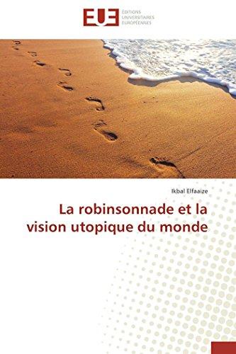 9783841782922: La robinsonnade et la vision utopique du monde