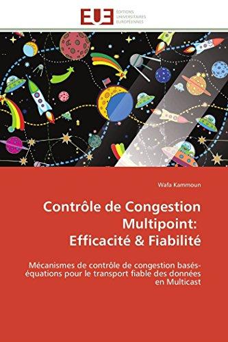 Contrôle de Congestion Multipoint: Efficacité & Fiabilité: Mé...