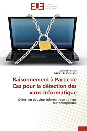 Raisonnement Partir de Cas Pour La D tection Des Virus Informatique (Paperback): Collectif