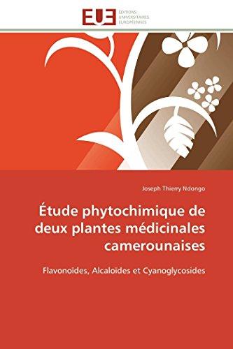 Étude phytochimique de deux plantes médicinales camerounaises: Joseph Thierry Ndongo