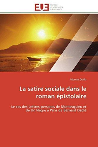 La satire sociale dans le roman épistolaire: Diallo, Moussa