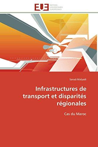 9783841786395: Infrastructures de transport et disparités régionales: Cas du Maroc (Omn.Univ.Europ.) (French Edition)