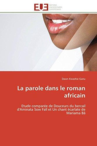 La Parole Dans Le Roman Africain