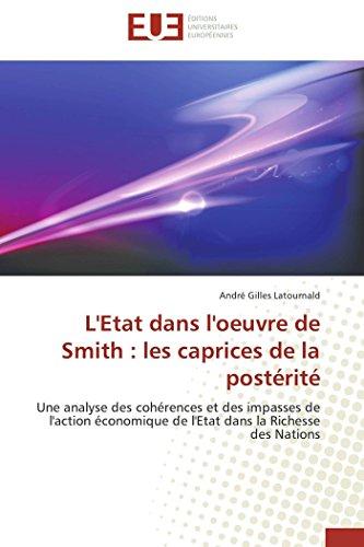 9783841791030: L'Etat Dans L'Oeuvre de Smith: Les Caprices de La Posterite (Omn.Univ.Europ.) (French Edition)