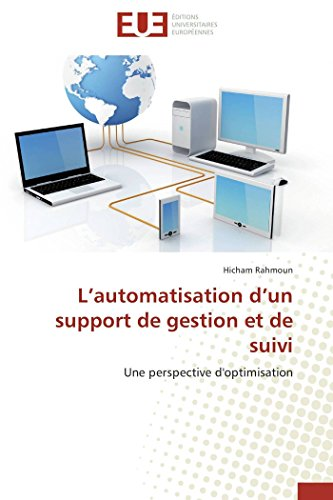 L?automatisation d?un support de gestion et de suivi: Une perspective d'optimisation (...