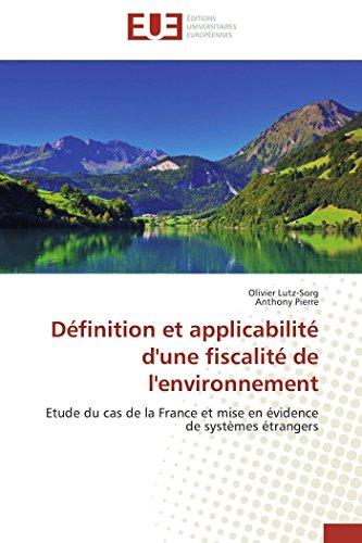 Définition et applicabilité d'une fiscalité de l'environnement: ...