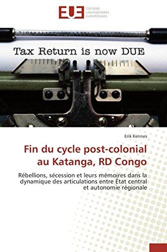 Fin du cycle post-colonial au Katanga, RD: Erik Kennes