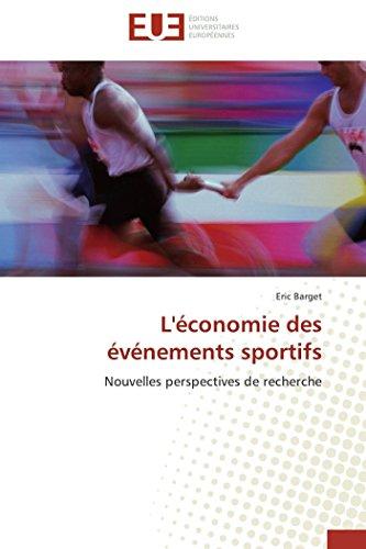 9783841794277: L'économie des événements sportifs: Nouvelles perspectives de recherche