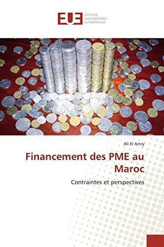 9783841795465: Financement des PME au Maroc: Contraintes et perspectives (Omn.Univ.Europ.) (French Edition)
