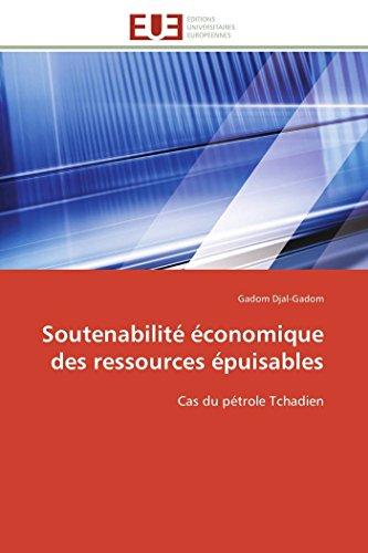Soutenabilité économique des ressources épuisables: Gadom Djal-Gadom