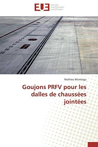 9783841796646: Goujons PRFV pour les dalles de chaussées jointées (Omn.Univ.Europ.) (French Edition)