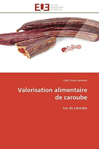9783841796745: Valorisation alimentaire de caroube