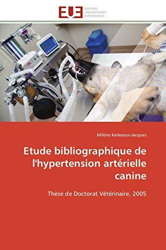9783841796981: Etude bibliographique de l'hypertension art�rielle canine: Th�se de Doctorat V�t�rinaire, 2005