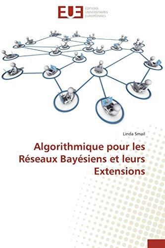 9783841798916: Algorithmique pour les Réseaux Bayésiens et leurs Extensions (Omn.Univ.Europ.) (French Edition)