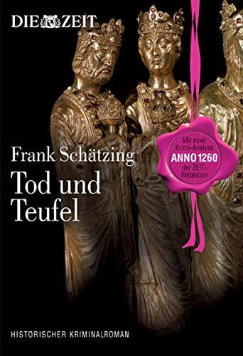 9783841900043: Tod und Teufel: Mittelalter anno 1260