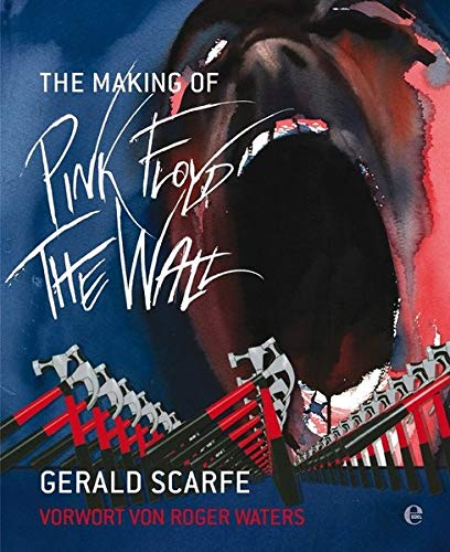 9783841900616: The Making of Pink Floyd: The Wall