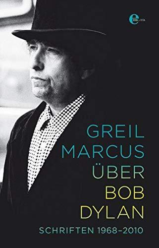 9783841901378: Über Bob Dylan: Schriften 1968-2010