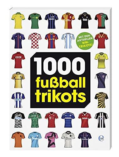 9783841902276: 1000 Fußballtrikots