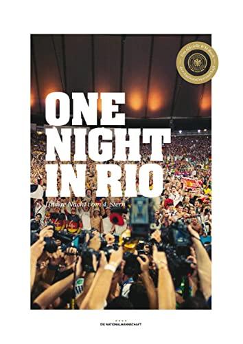 9783841903488: Die Nationalmannschaft - One Night in Rio (Fan-Edition): Unsere Nacht vom 4. Stern