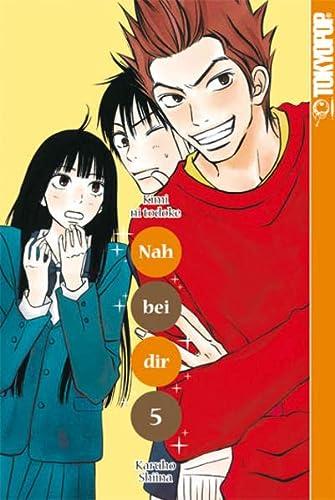 Nah bei dir - Kimi ni Todoke 05: Shiina, Karuho