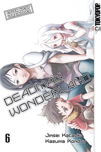 Deadman Wonderland 06: TOKYOPOP GmbH