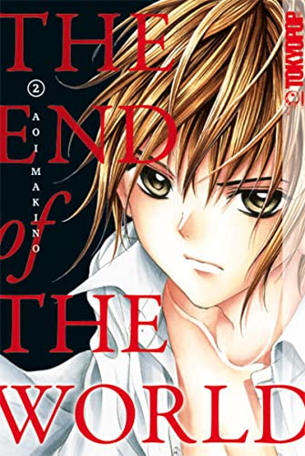 The End of the World 02 (Paperback): Aoi Makino
