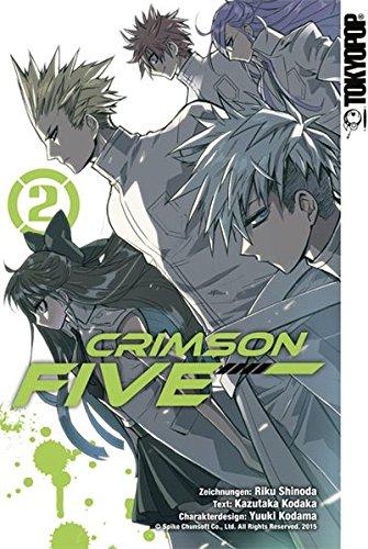 Crimson Five 02: Kodama, Yuuki; Shinoda, Riku; Kodaka, Kazutaka