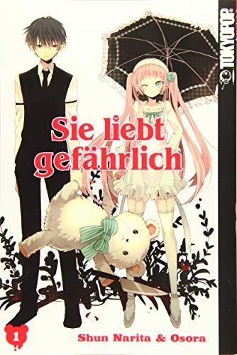Sie liebt gefährlich 01: Narita, Shun; Osora