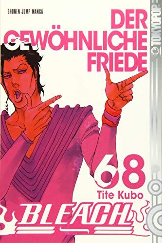 Bleach 68: Der gewöhnliche Friede: Kubo, Tite