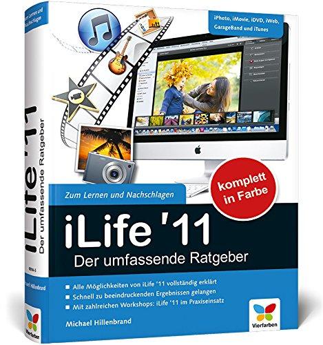 9783842100145: iLife '11 - Der umfassende Ratgeber: iPhoto, iMovie, iDVD, GarageBand, iTunes und iWeb