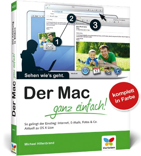 9783842100381: Der Mac - ganz einfach!: Die Anleitung in Bildern