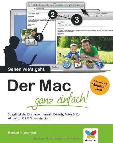 9783842100541: Der Mac - ganz einfach!: Im Internet surfen, E-Mails schreiben, Programme nutzen - aktuell zu Mountain Lion