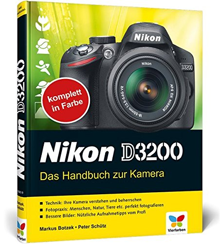 9783842100619: Nikon D3200: Das Handbuch zur Kamera