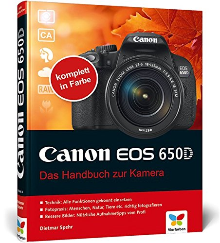 9783842100664: Canon EOS 650D: Das Handbuch zur Kamera