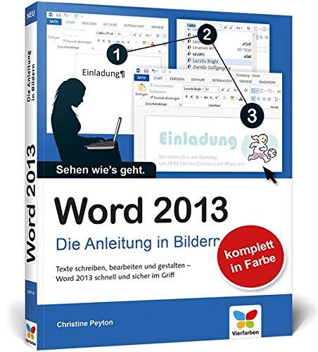 Word 2013: Die Anleitung in Bildern: Peyton, Christine