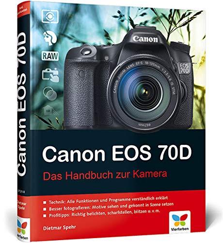 9783842101210: Canon EOS 70D: Das Handbuch zur Kamera
