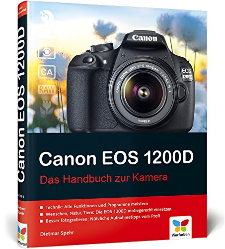 9783842101340: Canon EOS 1200D: Das Handbuch zur Kamera