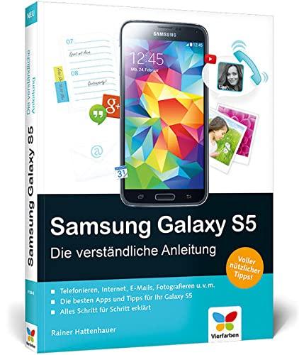 9783842101388: Samsung Galaxy S5: Die verständliche Anleitung. Auch für das S5 mini