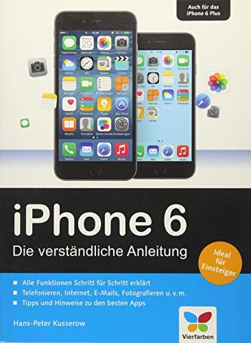 9783842101456: iPhone 6: Die verständliche Anleitung zum iPhone 6 und 6 Plus - aktuell zu iOS 8