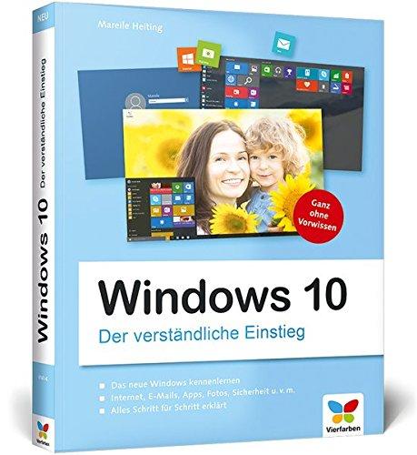9783842101616: Windows 10 - Der verständliche Einstieg: Das Praxis-Handbuch zu Windows 10 in Farbe